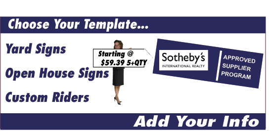 Sotheby\'s Real Estate | Real Estate Signs, Yard Signs, Open House Signs