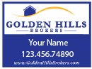 Real Estate Signs for the Golden Hills of Danville Baby!