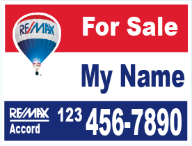 Remax Accord Real Estate Signs | Remax Real Estate Signs