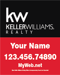 Keller Wiliiams Real Estate Signs | Real Estate Sign Special