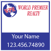 World Premier Real Estate Signs | Real Estate Signs matter baby!