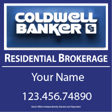 Coldwell Banker Real Estate Signs are so sexy