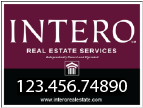 Intero Real Estate Signs that move properties like no one's business!
