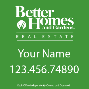 Do you get a better home with a better Real Estate Sign?